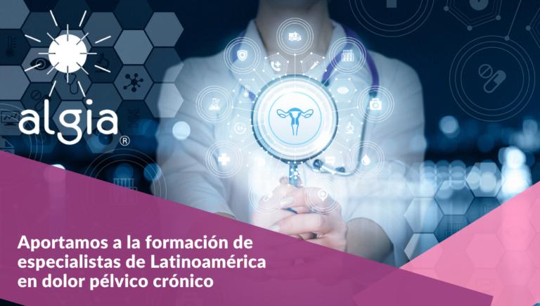 Ginecólogos de Latinoamérica se forman en dolor pélvico crónico